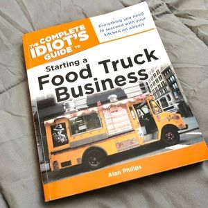 Other - Complete Idiot's Guide to Starting a Food Truck